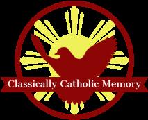 Classically Catholic Memory